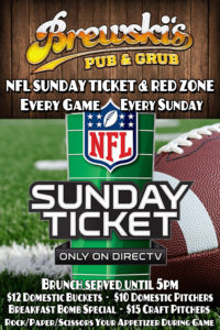 NFL SUNDAY TICKET @ Brewski's Pub & Grub
