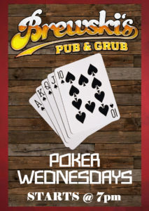 POKER NIGHT! @ Brewski's Pub & Grub