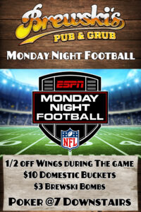 Monday Night Football @ Brewski's Pub & Grub